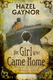 The Girl Who Came Home cover